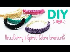 DIY HelloBerry Inspired (Cobra Braid Bracelets) - YouTube