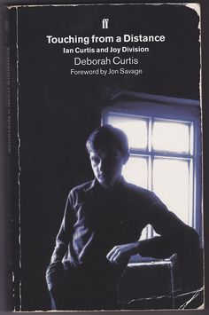 Deborah Curtis - Touching From a Distance