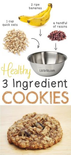 "Healthy But Delicious Treats That Are SUPER Easy Healthy 3 Ingredient Cookies. so easy! You could also add walnuts, coconut shreds, etc. -- 6 Ridiculously Healthy Three Ingredient TreatsEasy Love ""Easy Love"" may refer to: Healthy Oat Cookies, Healthy Sweets, Healthy Baking, Coconut Cookies, Banana Oat Cookies, Healthy Snack Recipes For Weightloss, Healthy Desserts For Kids, Diabetic Desserts, Healthy Oat Recipes"