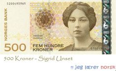 The 500 kroner note portrayed Sigrid Undset author and winner of the Nobel Prize in literature in