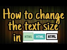 How to change size of text in HTML - YouTube
