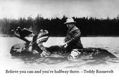 Dude rode a moose. That's impressive.