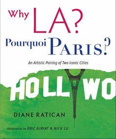 WHY LA? POURQUOI PARIS?  9780991131501 - 25€