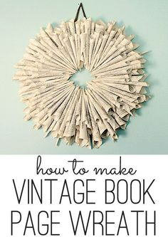 how to make a book page wreath #DIY #crafts