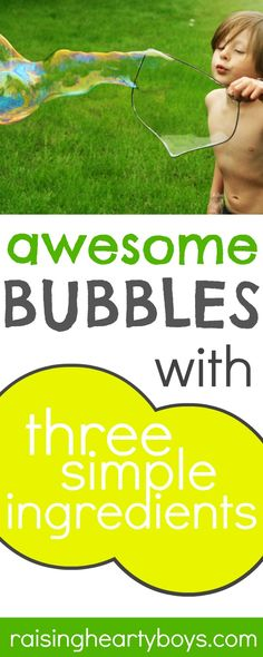 A fun homemade bubble recipe that puts store bought solutions to shame.