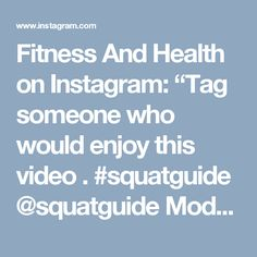 "Fitness And Health on Instagram: ""Tag someone who would enjoy this video . #squatguide @squatguide Model @kaisafit"" • Instagram"