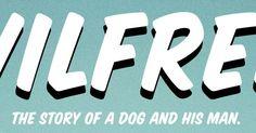 Los perros también son personas (Wilfred)