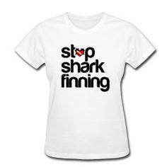 Womens Stop Shark Finning T Shirt $16.00 #sharks  http://sharktshirts.spreadshirt.com/women-D2