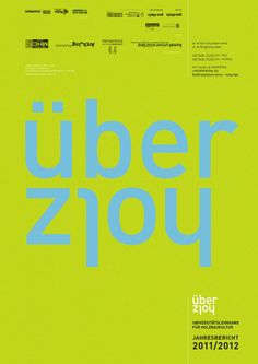 """Annual report on the activities of the certificate program for timber construction """"überholz"""" at the University of art and industrial design, Linz Certificate Programs, Design, Annual Reports, Timber Wood, Design Comics"""
