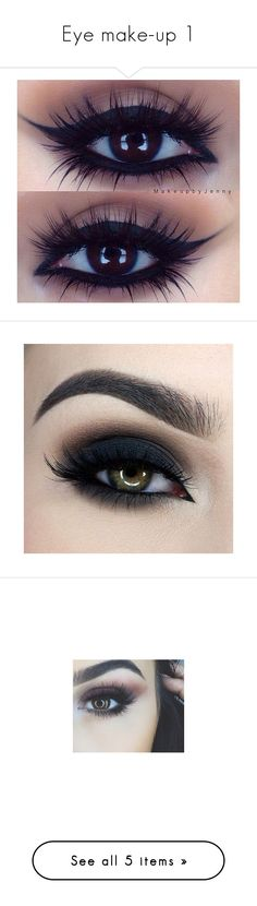 """""""Eye make-up 1"""" by darklover02 ❤ liked on Polyvore featuring beauty products, makeup, eyes, beauty, eye makeup, eye make-up, black, too faced cosmetics, pictures and false eyelashes"""
