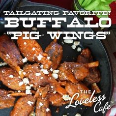 """Buffalo """"Pig Wings"""" Made with Pork Shanks - A Tailgating Favorite from the Loveless Cafe"""