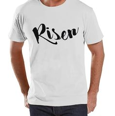 Men's Easter Shirt - Mens Risen Religious Easter Shirt - Happy Easter Tshirt - Christian Easter Shirt - Jesus is Risen - White T-shirt