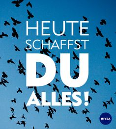 Heute schaffst du alles! #Zitate #Motivation #Inspiration #Worte #NIVEA Personality Quotes, German Quotes, Trust Yourself, Looking Back, Positive Vibes, Clever, Fitness Motivation, Mindfulness, Positivity