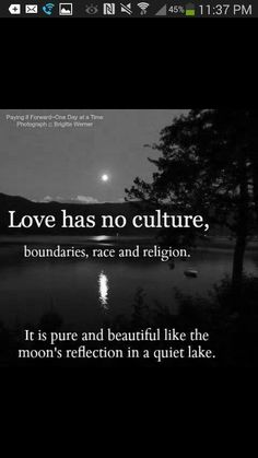 Love has no culture, boundaries race and religion