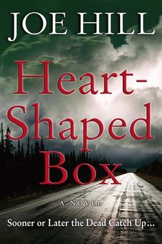 Heart-Shaped Box by Joe Hill. Joe is the son of Stephen King, and if he keeps this up he's going to show his dad up. Doesn't get much better! Horror Fiction, Horror Books, Nos4a2, Thing 1, First Novel, Love Book, Great Books, Big Books, So Little Time