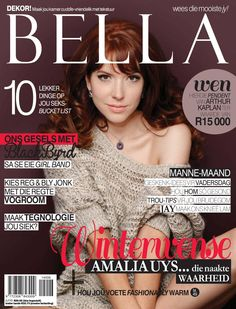 Our beautiful Amalia Uys on the latest Bella Magazine cover! Port Elizabeth, Girls Hand, Magazine, Afrikaans, Celebrities, Cover, Halo, Beautiful, Celebs