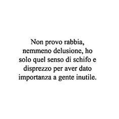 SCHIFO💥💥💥💥💥💥💥💥💥💥💥💥💥💥💥💥💥💥💥💥💥 #frasi #pensieri #aforismi Sarcastic Sentence, Sarcastic Quotes, Italian Phrases, Italian Quotes, Mood Quotes, Life Quotes, Deep Sentences, Insta Bio, Boys Are Stupid