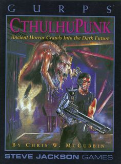 a horrifying new dimension to the chrome-and-sweat battleground of GURPS Cyberworld