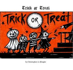 """""""Trick or Treat"""" ~ My new book!"""