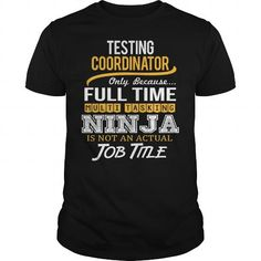 Awesom Tee For Testing Coordinator T Shirts, Hoodies. Get it now ==► https://www.sunfrog.com/LifeStyle/Awesom-Tee-For-Testing-Coordinator-Black-Guys.html?41382