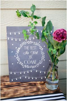 The best is yet to come sign   Backyard Summer Engagement Party by Connie Dai Photography