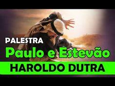 Palestra - Paulo e Estevao -  Haroldo Dutra Dias - COMPLETA