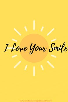 Mom of 5 sharing stories of life, love and strength every Sunday morning to empower, enlighten, inspire & educate. Love Your Smile, My Love, Positive Vibes, Positive Quotes, Quotes To Live By, Love Quotes, Words Quotes, Sayings, Pretty Quotes