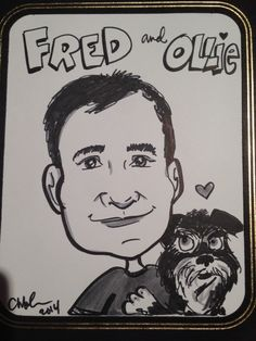 My husband Fred and my dog Ollie - nice caricature