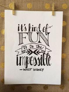 Het is fijn om iets onmogelijk te doen