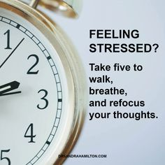 Shift it: Take five to walk, breathe and refocus your thoughts!