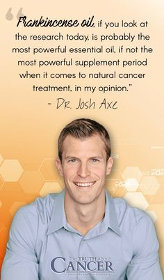 """In this video, cancer researcher Ty Bollinger speaks with Dr. Josh Axe about essential oils and if frankincense oil can be used as a natural cancer treatment. The full interview with Dr. Josh Axe is part of the """"The Truth About Cancer: A Global Quest"""" docu-series. Click on the image to watch the interview video clip and re-pin to share with your friends!"""