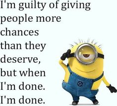 Funny Minions sayings AM, Thursday September 2015 PDT) - 10 pics - Minion Quotes Funny True Quotes, Funny Jokes, Witty Quotes, Funny Sayings, Minion Words, Cute Minions, Minions Pics, Minion Stuff, Minion Humor
