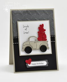 Splotch Design - Jacquii McLeay Independent Stampin' Up! Demonstrator: Masculine Cards hearts in pickup truck Valentine Day Cards, Holiday Cards, Love Birthday Cards, Happy Birthday, Fabulous Birthday, Birthday Ideas, Masculine Cards, Kids Cards, Creative Cards