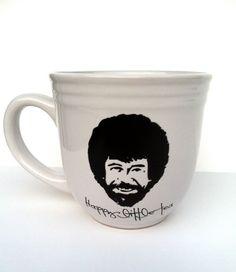 Bob Ross mug. I must have this happy little mug.