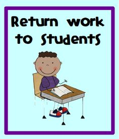 Tips for returning students' work  ~ Pinned by http://teach123-school.blogspot.com