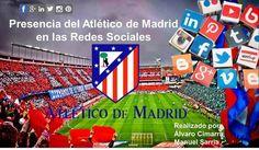 El Atlético de Madrid triunfa en las Redes Sociales con 16,1 millones de fans