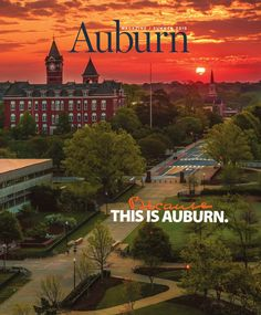Auburn Magazine Summer 2015 Mapping Auburn's Future: The Because This is Auburn fundraising campaign provides a roadmap to the future of Auburn, as the campus community takes a hard look at the resources needed moving forward. Auburn Alabama, Auburn Football, Auburn Tigers, College Football, Auburn Campus, Auburn Vs, Clemson, Auburn University