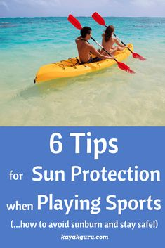 6 Tips For Sun Protection When Playing Sports Outside to help avoid skin cancer and sunburn. How To Protect Yourself From The Sun Wear Sunscreen Wear A Hat Wear Sunglasses Wear Sun Protective Clothing Drink Water Seek Shade Kayak Fishing Tips, Kayak Camping, Best Fishing, Camping And Hiking, Hiking Tips, Camping Tips, Fly Fishing, Kayaking Outfit, Kayaking Tips