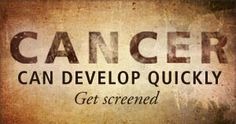 Get screened There's colonoscopies, mammograms, Pap smears, and skin checks. Take advantage and get screened.