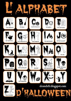 fr: L'Alphabet d'Halloween - decorationdiyroom. Theme Halloween, Halloween Activities, Holidays Halloween, Halloween Decorations, Halloween Ideas, French Alphabet, Bricolage Halloween, Core French, French Classroom