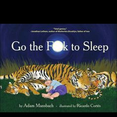 Sorry bout it if you no likey the swear words, but EVERY parent can relate to this book...it's F***ING hilarious! Plus SLJ reading it is phenom!