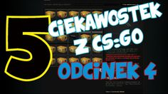 5 CIEKAWOSTEK Z CS:GO #4- bug boomby, co strzela szybciej, throw bind,