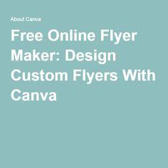 Free Online Flyer Maker: Design Custom Flyers With Canva