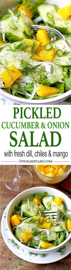 Pickled Cucumber & Onion Salad - a Southern Classic with a twist: this salad is made with fresh dill, chiles and mango. So cleansing and healthy! Vegan, gluten free. | http://pickledplum.com