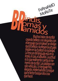 Brindis, bromas y bramidos de Fernando Morote, http://www.amazon.es/dp/B00HX1TGZY/ref=cm_sw_r_pi_dp_jsQYub1AR6QYA