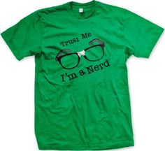 Trust Me Im A Nerd Mens T-shirt Funky Trendy Funny Nerd Glasses Design Tee Shirt Small Kelly