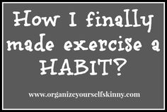 My Tips to Making Exercise a Habit
