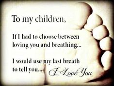 Love My Kids Quotes Photos. Posters, Prints and Wallpapers Love My Kids Quotes Quotes For Kids, Great Quotes, Inspirational Quotes, Love My Children Quotes, Child Quotes, Mothers Love Quotes, I Love My Kids, Son Quotes From Mom, My Love