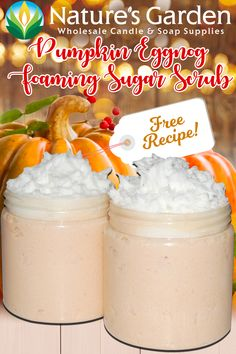Free Pumpkin Eggnog Foaming Sugar Scrub Recipe by Natures Garden.