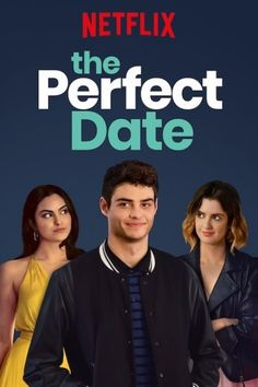Watch Perfect Date You can watch latest netflix shows here Romantic Movies On Netflix, Netflix Movies To Watch, Movie To Watch List, Romantic Films, Netflix Anime, Teenage Movie, Teen Movies, Good Movies, Cover Film